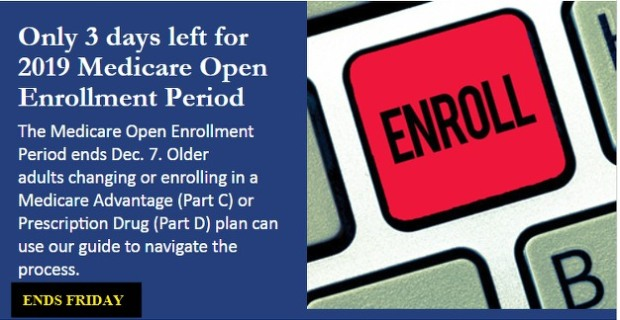 OPEN ENROLLMENT ENDS